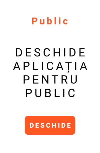 INTRA IN APLICATIA PENTRU PUBLIC – NOU